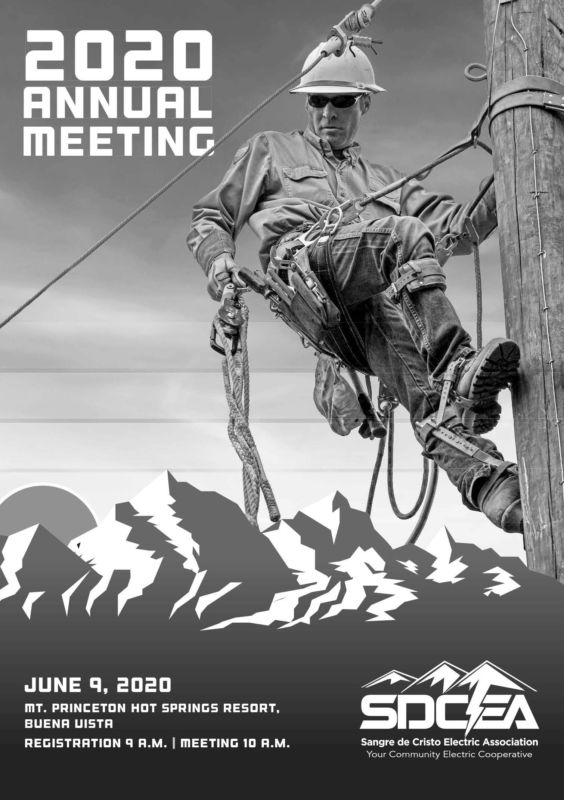 lineman on power line. 2020 annual meeting, June 9, 2020, Mt. Princeton Hot Springs Resort, Buena Vista. Registration 9 AM, Meeting 10 AM