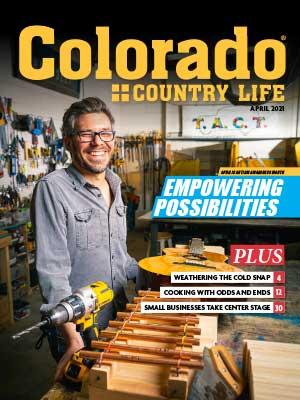 man smiling on cover of april 2021 colorado country life magazine